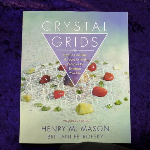 Crystal Grids: How to Combine & Focus Energies to Enhance Your Life
