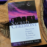 Sacred Ceremony~ Stephen Farmer