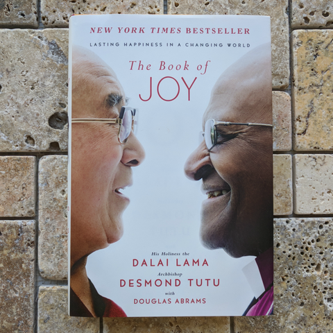 The Book of Joy: Lasting Happiness in a Changing World~Dalai Lama, Desmond Tutu