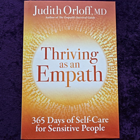 Thriving As An Empath~Judith Orloff, MD