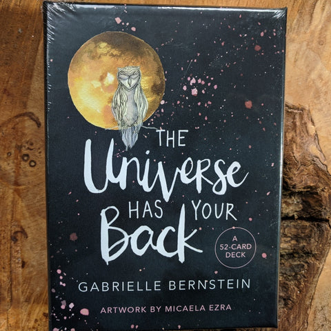 The Universe Has Your Back Oracle~ Gabrielle Bernstein