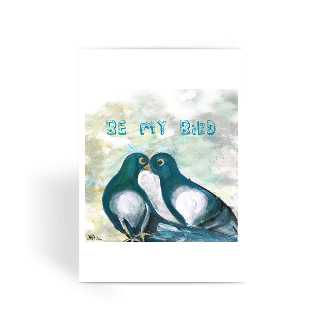 Be My Bird Greetings Card  Smart Deco Homeware Lighting and Art by Jacqueline hammond