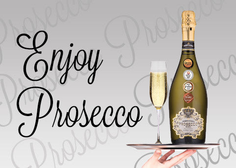 Enjoy Prosecco