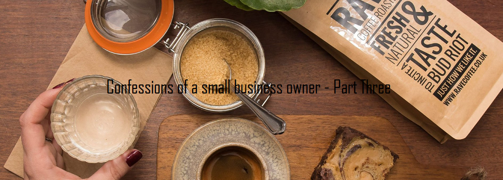 Confessions of a small business owner - Featuring Coach House Coffee