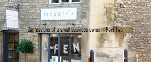 Confessions of a small business owner - Featuring Meggies