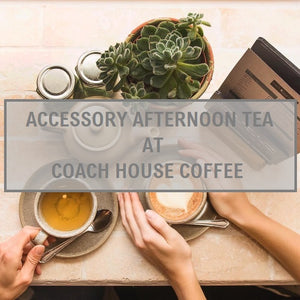 RedMeg Accessory Afternoon Tea at Coach House Coffee - DATE CHANGE TBC