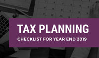 Tax planning - Checklist for year end 2019