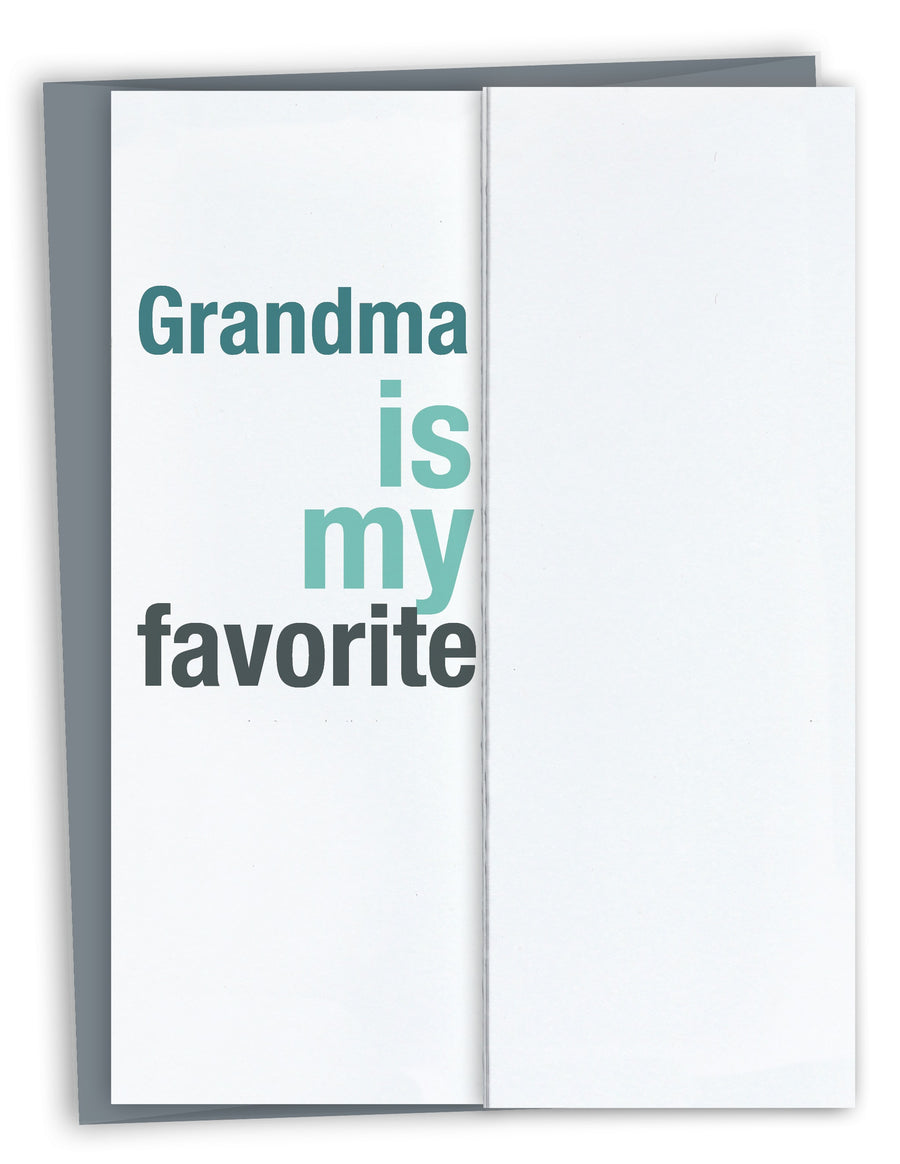 Grandma is my Favorite Grandparent's Day Card