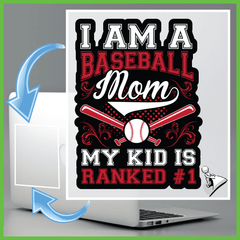 Baseball Mom Sticker: I Am A Baseball Mom My Kid Is Ranked #1 - Shirt Loft - 2