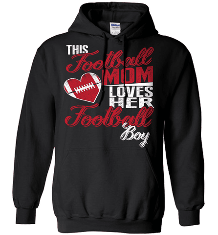 Football Mom Shirt - This Football Mom Loves Her Football Boy