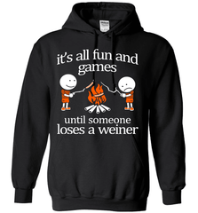 Camping Shirt - It Is All Fun And Games Until Someone Loses A Wiener - Shirt Loft - 1
