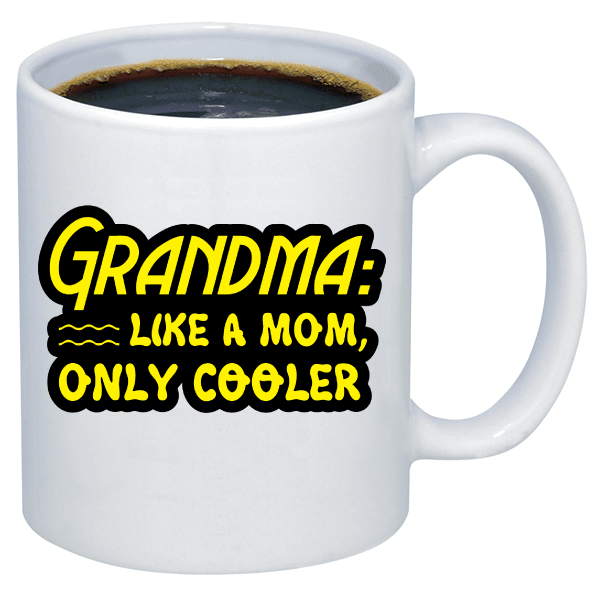 Free Grandma Mug - Grandma Like A Mom Only Cooler - Shirt Loft