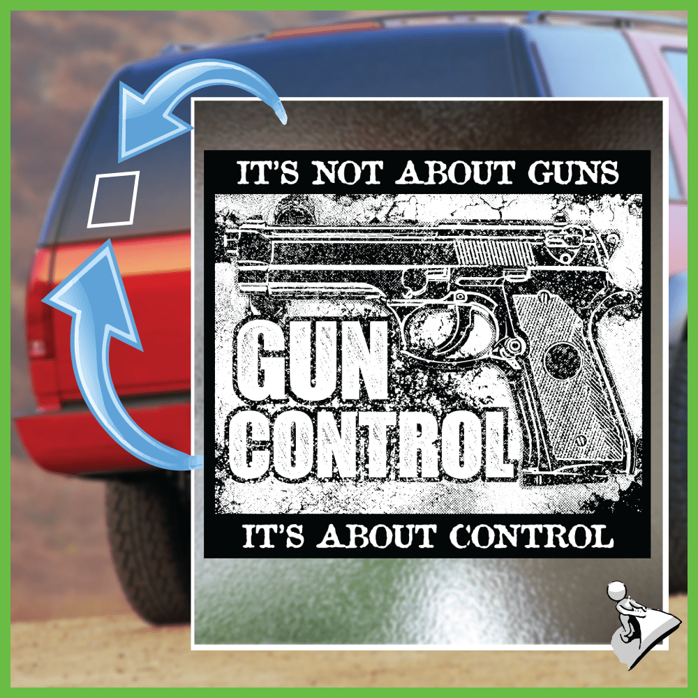 Free Gun Sticker: Gun Control - It's About Control - Bonus 2-Pack! - Shirt Loft - 1