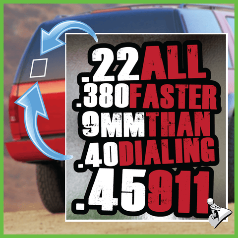 Gun Rights Sticker: All Faster Than 911 - Bonus 2-Pack!