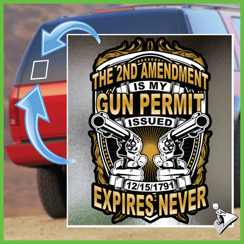Gun Rights Sticker: 2nd Amendment Is My Gun Permit - Bonus 2-Pack!