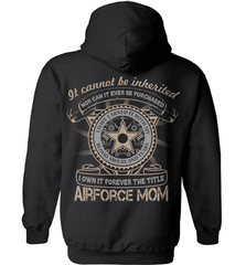 Air Force Mom Shirt - It Cannot Be Inherited - Shirt Loft - 1