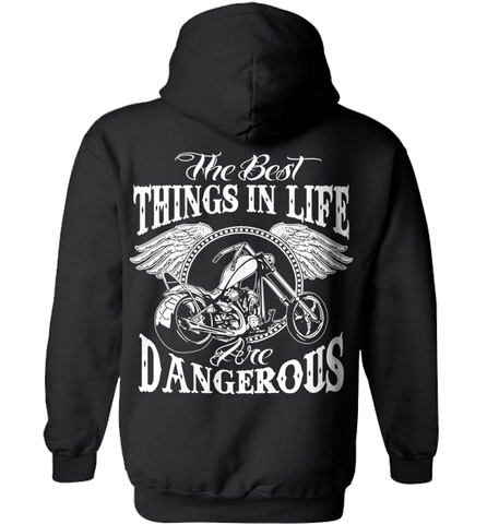 Biker Shirt - The Best Things In Life Are Dangerous