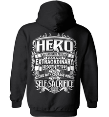 Firefighter Shirt - Hero: An Ordinary Person Facing Extraordinary Circumstances And Acting With Courage, Honor And Self-Sacrifice - Shirt Loft - 1