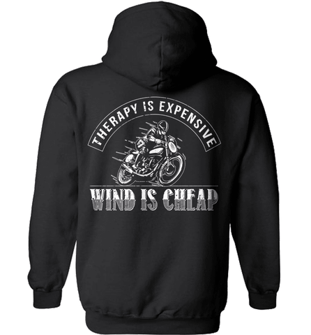 Biker Shirt - Therapy Is Expensive. Wind Is Cheap
