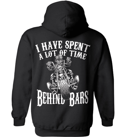Biker Shirt - I Have Spend A Lot Of Time Behind Bars