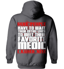 EMT Shirt - Some People Have To Wait Their Entire Lives To Meet Their Favorite Medic. I Raised Mine - Shirt Loft - 3