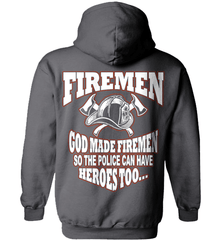 Firefighter Shirt - God Made Firemen So The Police Can Have Heroes Too... - Shirt Loft - 3