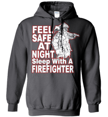 Firefighter Shirt - Feel Safe At Night. Sleep With A Firefighter - Shirt Loft - 3
