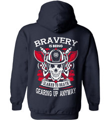 Firefighter Shirt - Bravery Is Being Scared To Death And Gearing Up Anyway - Shirt Loft - 4
