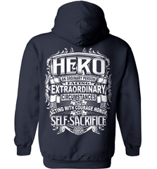 Firefighter Shirt - Hero: An Ordinary Person Facing Extraordinary Circumstances And Acting With Courage, Honor And Self-Sacrifice - Shirt Loft - 3
