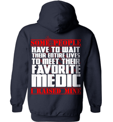 EMT Shirt - Some People Have To Wait Their Entire Lives To Meet Their Favorite Medic. I Raised Mine - Shirt Loft - 4