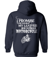 Biker Shirt - I Promise To Treat You As Good As My Leather And Ride You As Much as My Motorcycle - Shirt Loft - 3