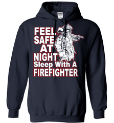 Firefighter Shirt - Feel Safe At Night. Sleep With A Firefighter - Shirt Loft - 4