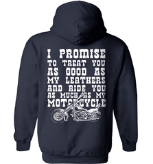 Biker Shirt - I Promise To Treat You As Good As My Leathers And Ride You As Much as My Motorcycle - Shirt Loft - 3