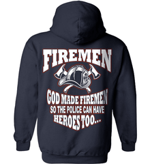 Firefighter Shirt - God Made Firemen So The Police Can Have Heroes Too... - Shirt Loft - 4