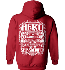 Firefighter Shirt - Hero: An Ordinary Person Facing Extraordinary Circumstances And Acting With Courage, Honor And Self-Sacrifice - Shirt Loft - 4