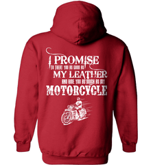 Biker Shirt - I Promise To Treat You As Good As My Leather And Ride You As Much as My Motorcycle - Shirt Loft - 4