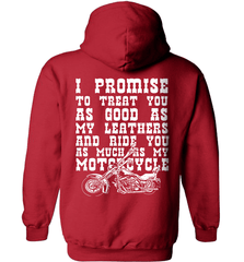 Biker Shirt - I Promise To Treat You As Good As My Leathers And Ride You As Much as My Motorcycle - Shirt Loft - 4