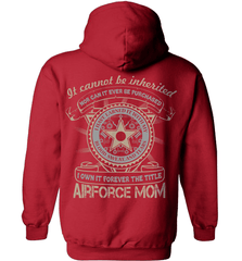 Air Force Mom Shirt - It Cannot Be Inherited - Shirt Loft - 3