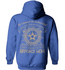 Air Force Mom Shirt - It Cannot Be Inherited - Shirt Loft - 4