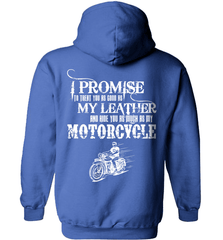 Biker Shirt - I Promise To Treat You As Good As My Leather And Ride You As Much as My Motorcycle - Shirt Loft - 5