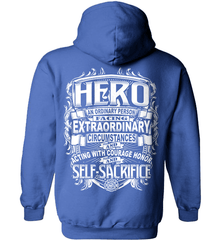 Firefighter Shirt - Hero: An Ordinary Person Facing Extraordinary Circumstances And Acting With Courage, Honor And Self-Sacrifice - Shirt Loft - 5
