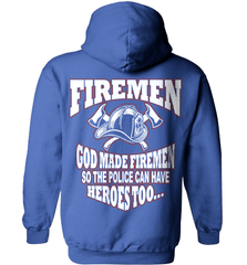Firefighter Shirt - God Made Firemen So The Police Can Have Heroes Too... - Shirt Loft - 5