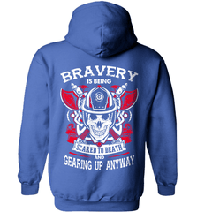 Firefighter Shirt - Bravery Is Being Scared To Death And Gearing Up Anyway - Shirt Loft - 5