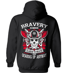 Firefighter Shirt - Bravery Is Being Scared To Death And Gearing Up Anyway - Shirt Loft - 1