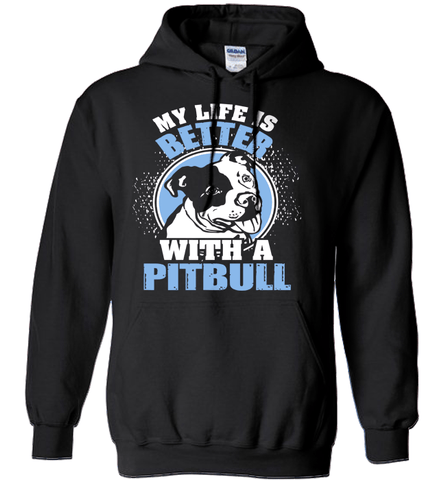 Pit Bull Shirt - Life Is Better With A Pit Bull Ver2