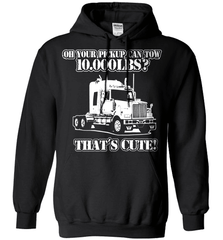 Trucker Shirt - Oh Your Pickup Can Tow 10.000 LBS? That's Cute - Shirt Loft - 1