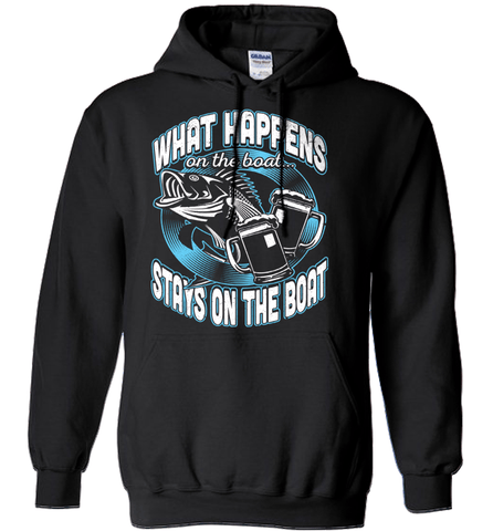 Fishing Shirt - What Happens On The Boat Stays On The Boat