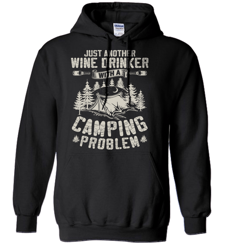 Camping Shirt - Just Another Wine Drinker With A Camping Problem Ver2