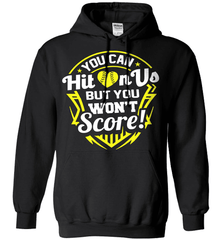Softball Mom Shirt - You Can Hit On Us But You Won't Score! - Shirt Loft - 1