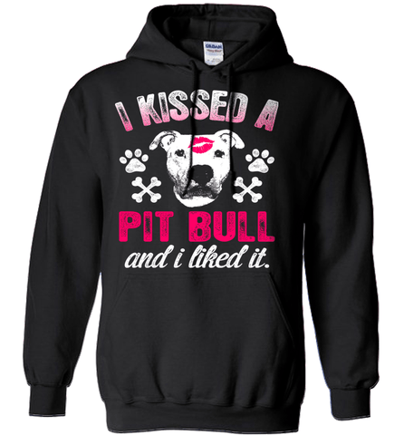 Pit Bull Shirt - I Kissed A Pit Bull And I Liked It